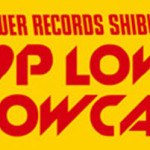 "TOWER RECORDS SHIBUYA presents 「""K-POP LOVERS!"" SHOWCASE Vol.2」開催!"