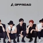 彼氏にしたいアイドルNo1! OFFROAD (オフロード) 日本ファーストシングル10 月7 日発売決定!