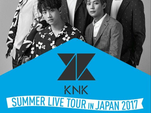 【KNK(クナクン)】 8月11日・東京  /  8月13日・大阪、再び ファン熱望のライブ開催!メンバー全員とハイタッチ他 ステキな特典も♡