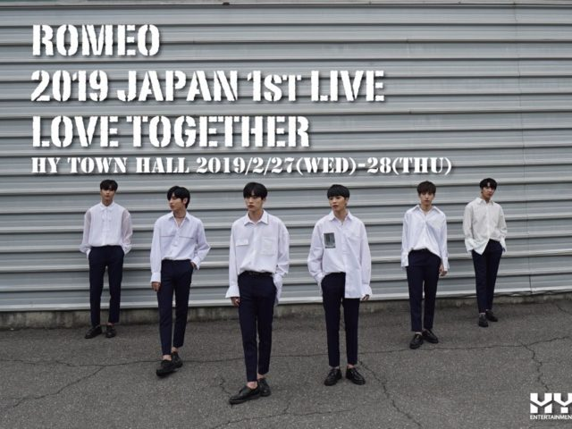【ROMEO(ロミオ)】2月27・28日『ROMEO 2019 JAPAN 1st LIVE -LOVE TOGETHER-』開催。